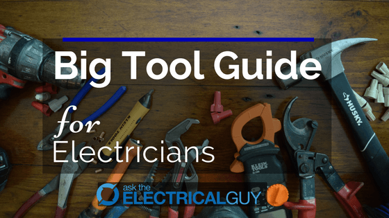 Electrician's Tool Guide: Apprentice, Journeyman, Master