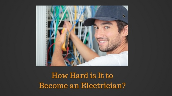 how hard is it to become an electrician?