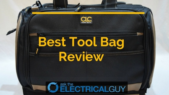 Best Tool Bag Review of 2019 | Ask The Electrical Guy