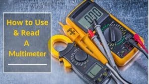 How to Use a Multimeter