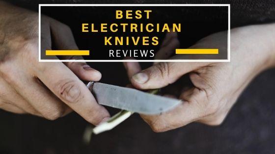 Best Electrician Knife